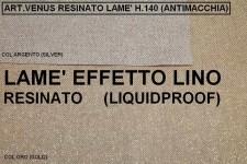 VENUS RESINATO LAME H140 CM.